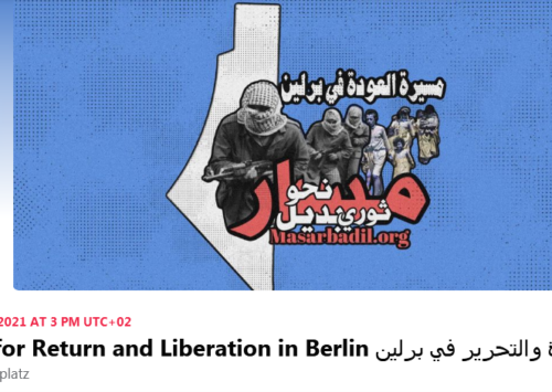 SATURDAY, MAY 15, 2021 AT 3 PM: The March for Return and Liberation in Berlin | Samidoun | Facebook