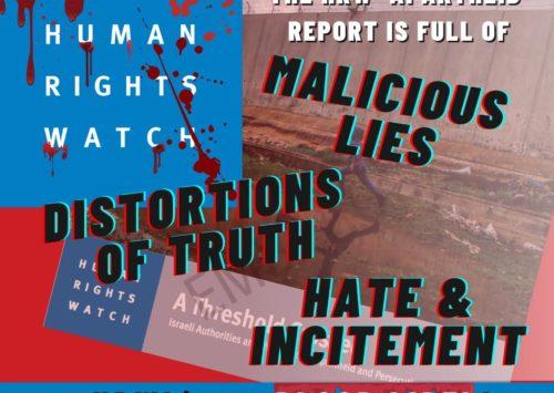 Die Verleumdungen von Human Rights Watch: 'Apartheid' Lügen und was Sie tun können, um diesen entgegenzuwirken