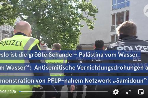"""""""𝗢𝘀𝗹𝗼 𝗶𝘀𝘁 𝗱𝗶𝗲 𝗴𝗿öß𝘁𝗲 𝗦𝗰𝗵𝗮𝗻𝗱𝗲 – 𝗣𝗮𝗹ä𝘀𝘁𝗶𝗻𝗮 𝘃𝗼𝗺 𝗪𝗮𝘀𝘀𝗲𝗿 𝘇𝘂𝗺 𝗪𝗮𝘀𝘀𝗲𝗿"""": 𝗔𝗻𝘁𝗶𝘀𝗲𝗺𝗶𝘁𝗶𝘀𝗰𝗵𝗲 𝗩𝗲𝗿𝗻𝗶𝗰𝗵𝘁𝘂𝗻𝗴𝘀𝗱𝗿𝗼𝗵𝘂𝗻𝗴𝗲𝗻 𝗮𝘂𝗳 𝗗𝗲𝗺𝗼𝗻𝘀𝘁𝗿𝗮𝘁𝗶𝗼𝗻 𝘃𝗼𝗻 𝗣𝗙𝗟𝗣-𝗻𝗮𝗵𝗲𝗺 𝗡𝗲𝘁𝘇𝘄𝗲𝗿𝗸 """"𝗦𝗮𝗺𝗶𝗱𝗼𝘂𝗻"""" 𝗮𝗺 𝟮𝟵.𝟬𝟱.𝟮𝟬𝟮𝟭 𝗶𝗻 𝗕𝗲𝗿𝗹𝗶𝗻 𝗡𝗲𝘂𝗸ö𝗹𝗹𝗻   JFDA – Jüdisches Forum für Demokratie und gegen Antisemitismus – Beiträge   Facebook"""